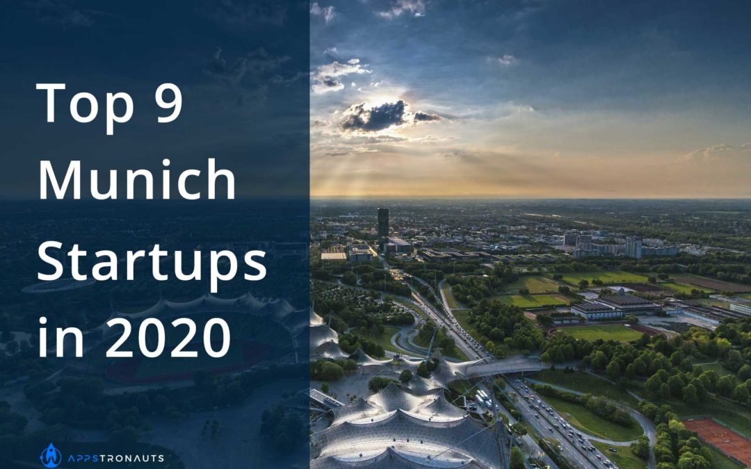 9 Top Startups from Munich to Pay Attention to in 2020