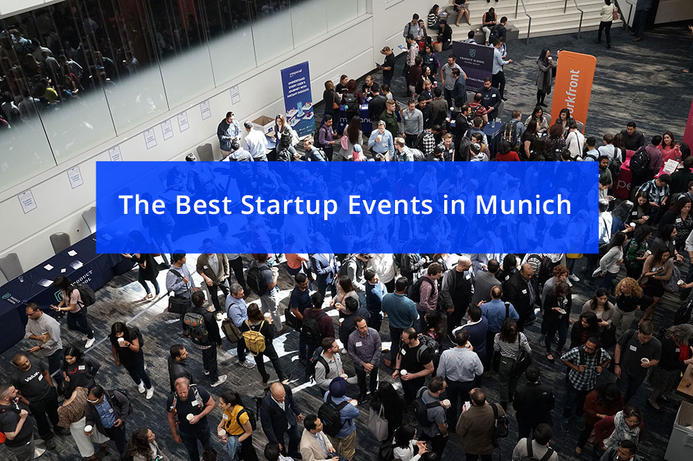 4 Top Networking Events and Meetups for Startups in Munich in 2020